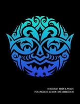 Hawaiian Tribal Mask Polynesian Maori Art Notebook