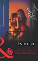 Indecent (Mills & Boon Blaze) (Sleeping with Secrets, Book 2)