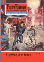 Perry Rhodan 185: Flammen über Badun