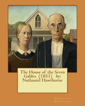 The House of the Seven Gables (1851) by