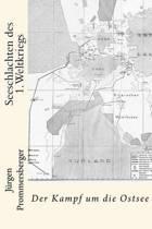 Seeschlachten Des 1. Weltkriegs