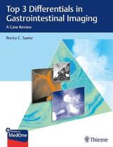 Top 3 Differentials in Gastrointestinal Imaging