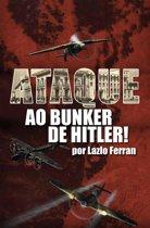 Ataque ao Bunker de Hitler