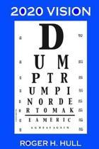 2020 Vision: Dump Trump
