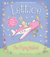 LETTICE - THE FLYING RABBIT