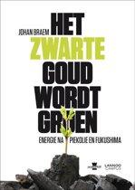 Het Zwarte Goud Wordt Groen