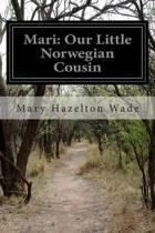 Mari, Our Little Norwegian Cousin