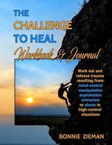 The Challenge to Heal Workbook & Journal