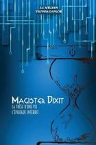 Magister Dixit