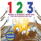1 2 3 Make a s'More with Me ( Teach Me French Version)