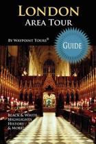 London Area Tour Guide