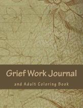 Grief Work Journal and Adult Coloring Book