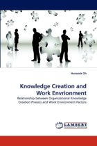 Knowledge Creation and Work Envrionment