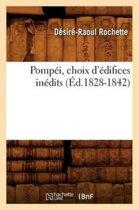 Pompei, Choix d'Edifices Inedits (Ed.1828-1842)