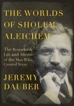 The Worlds of Sholem Aleichem