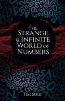 The Strange & Infinite World of Numbers