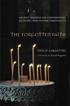 The Forgotten Faith