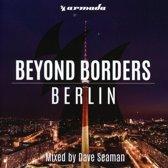 Beyond Borders - Berlin - Dave Seam