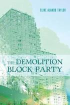 The Demolition Block Party