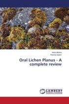 Oral Lichen Planus - A Complete Review
