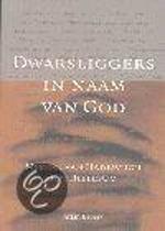 Dwarsliggers In Naam Van God