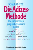 Die Adizes-Methode [Corporate Lifecycles - German Edition]