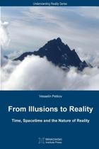 From Illusions to Reality