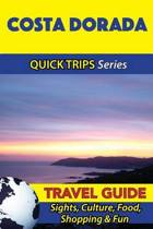 Costa Dorada Travel Guide (Quick Trips Series)