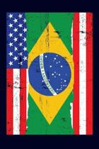Brazilian American Flag Notebook: 6x9 college lined notebook to write in with the flags of Brazil and the United States