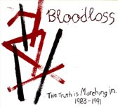 The Truth is Marching In 1983-1991