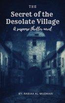 The Secret of the Desolate Village