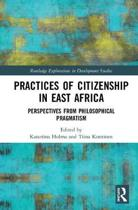 Practices of Citizenship in East Africa