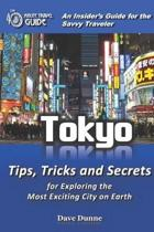 Tokyo: An Insider's Guide for the Savvy Traveler