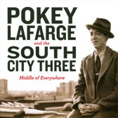 Pokey Lafarge & The South City Three - Middle Of Nowhere