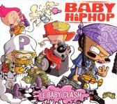 Baby Hiphop - Le Baby Clash (French)