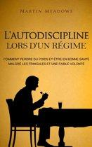L'autodiscipline lors d'un régime