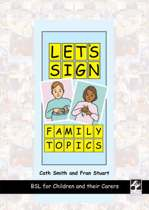Let's Sign Family Topics