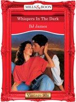 Whispers In The Dark (Mills & Boon Vintage Desire)