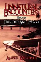 Unnatural Encounters