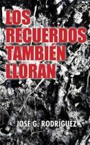 Los Recuerdos Tambi n Lloran