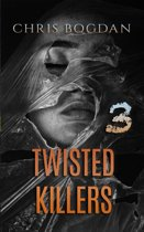 Twisted Killers 3