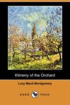 Kilmeny of the Orchard (Dodo Press)