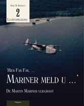 Luchtspiegeling 2 - Hier Fak Fak, Mariner meld u