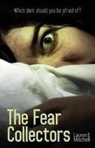 The Fear Collectors