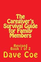 The Caregiver's Survival Guide for Family Members