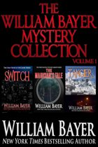 The William Bayer Mystery Collection, Volume 1