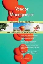 Vendor Management a Complete Guide - 2019 Edition