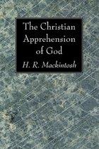 The Christian Apprehension of God