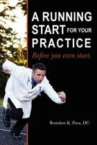 A Running Start for Your Practice