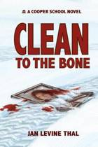 Clean to the Bone